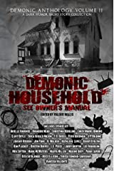 Demonic Household: See Owner's Manual: A Dark Humor Short Story (Demonic Anthology Collection Book 2) Kindle Edition