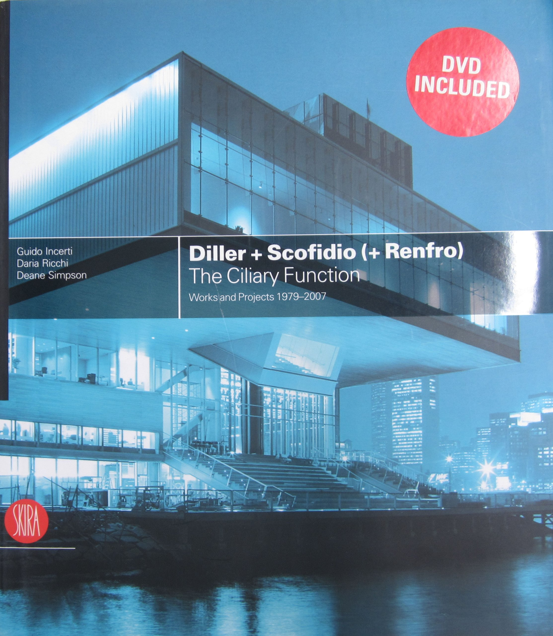 Diller + Scofidio (+ Renfro): The Ciliary Function: Guido
