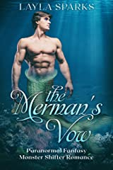 The Merman's Vow: Paranormal Fantasy Monster Shifter Instalove Romance (Desires of the Merman Book 1) Kindle Edition