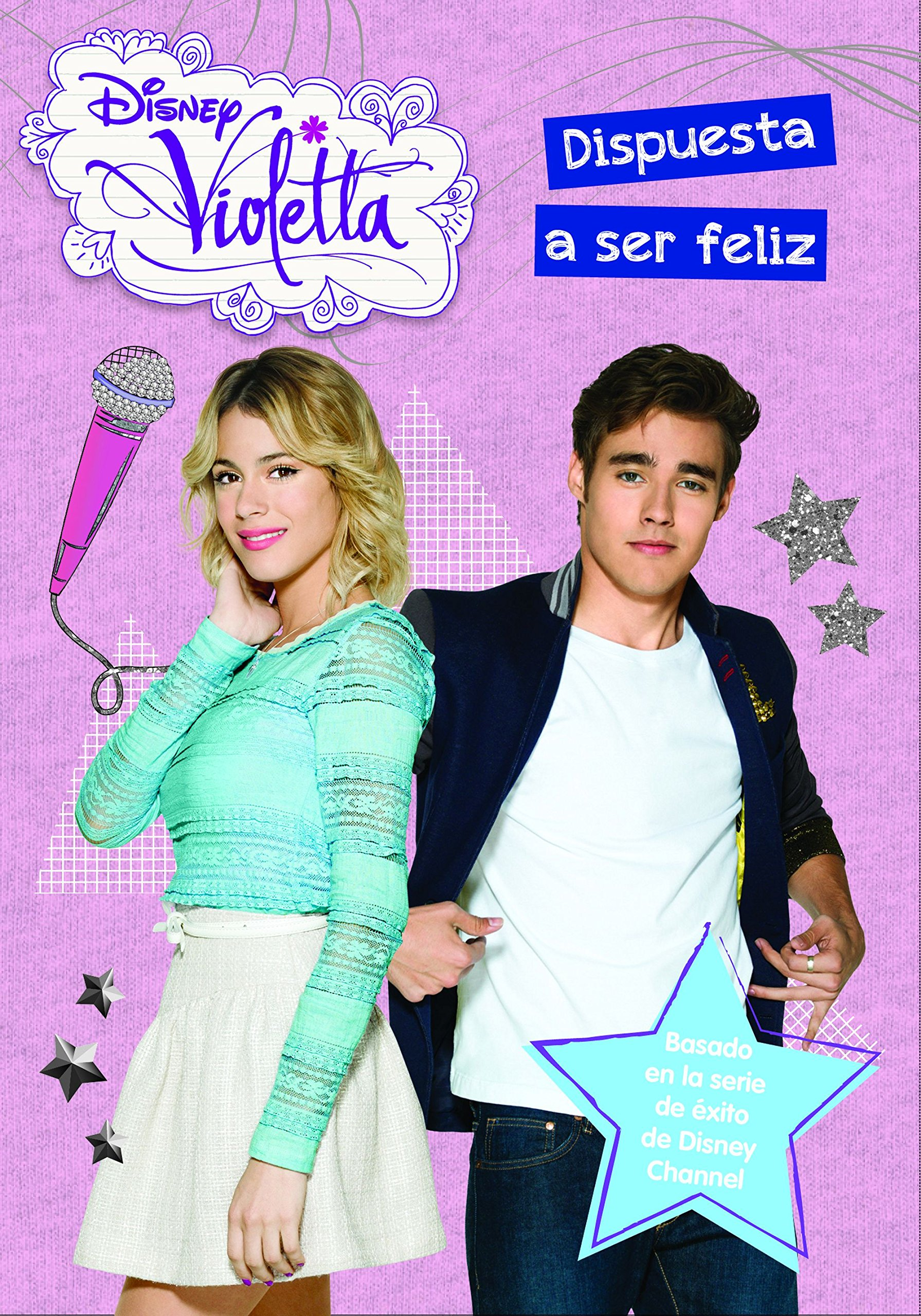 Violetta. Dispuesta a ser feliz: Narrativa 11