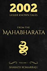 2002 Lesser Known Tales From The Mahabharata: Volume 1 Kindle Edition