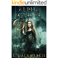 Alpha Queen (Shifter Royalty Trilogy Book 3)