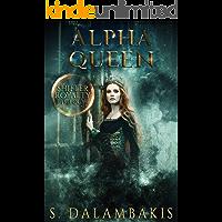 Alpha Queen (Shifter Royalty Trilogy Book 3)