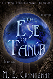 The Eye of Tanub (The Into Terratir Saga Book 1)