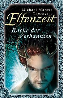Elfenzeit 13: Im Reich des Priesterkönigs (German Edition)