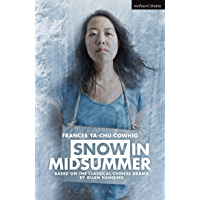 Snow in Midsummer (Modern Plays)