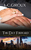 This Day Forward (Second Chance Romance) (Lovers and Other Strangers Book 12)