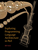 Exploring Programming Language Architecture in Perl