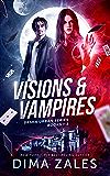 Visions & Vampires: Sasha Urban Books 1-3