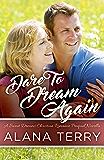 Dare to Dream Again (A Sweet Dreams Christian Romance Book 0)