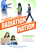 Radiation Nation: The Fallout of Modern Technology - Foreword by Dave Asprey: Complete Guide to EMF Safety - Proven Health Risks of EMF Radiation and What You Can Do to Protect Yourself & Family