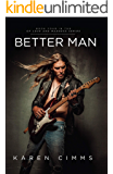 Better Man (Of Love and Madness Book 4)