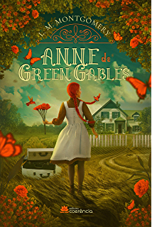 Anne De Green Gables Portuguese Edition Kindle Edition By