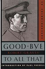 Good-Bye to All That: An Autobiography Paperback