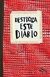 Destroza este diario. Rojo (Libros Singulares)