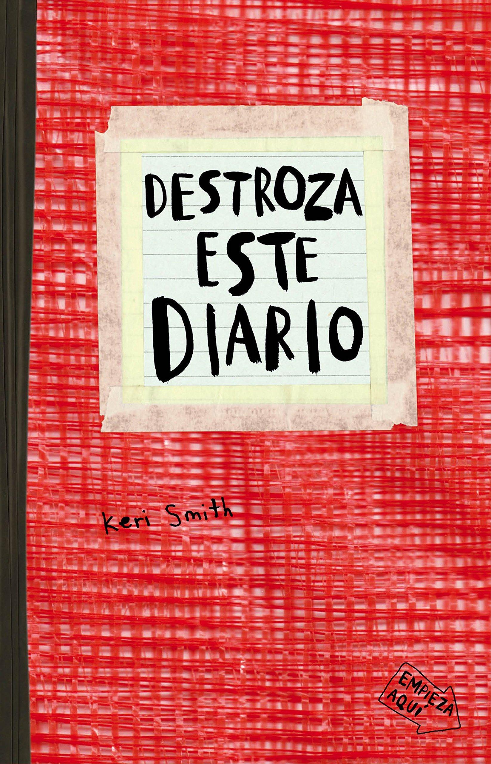 Destroza este diario. Rojo (Libros Singulares): Amazon.es: Smith, Keri, Diéguez Diéguez, Remedios: Libros
