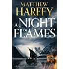 A Night of Flames (A Time for Swords Book 2)