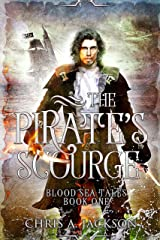 The Pirate's Scourge (Blood Sea Tales Book 1) Kindle Edition