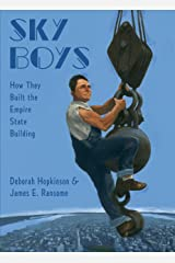 Sky Boys: How They Built the Empire State Building Kindle Edition