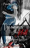The savages of Hell: Le rugissement du guépard