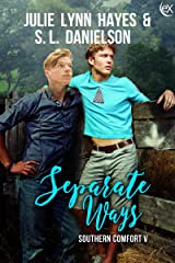 Separate Ways (Southern Comfort Book 5)