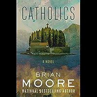 Catholics: A Novel (English Edition)