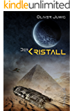 Der Kristall: Science-Fiction Thriller