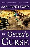 The Gypsy's Curse (Adam Fletcher Adventure Series Book 4)