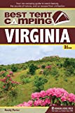 Best Tent Camping: Virginia: Your Car-Camping Guide to Scenic Beauty, the Sounds of Nature, and an Escape from Civilization