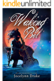 Waking Bel (Lords of Discord Book 3)
