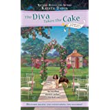 The Diva Takes the Cake (A Domestic Diva Mystery)