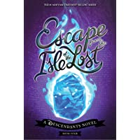 Escape from the Isle of the Lost: A Descendants Novel