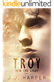 Troy: Into the Light (De'ath of You Series Book 1)