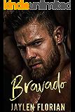 Bravado (Unexpected Attraction)