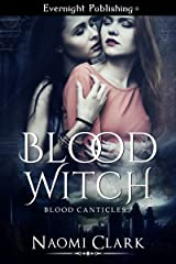 Blood Witch (Blood Canticles Book 1) Kindle Edition