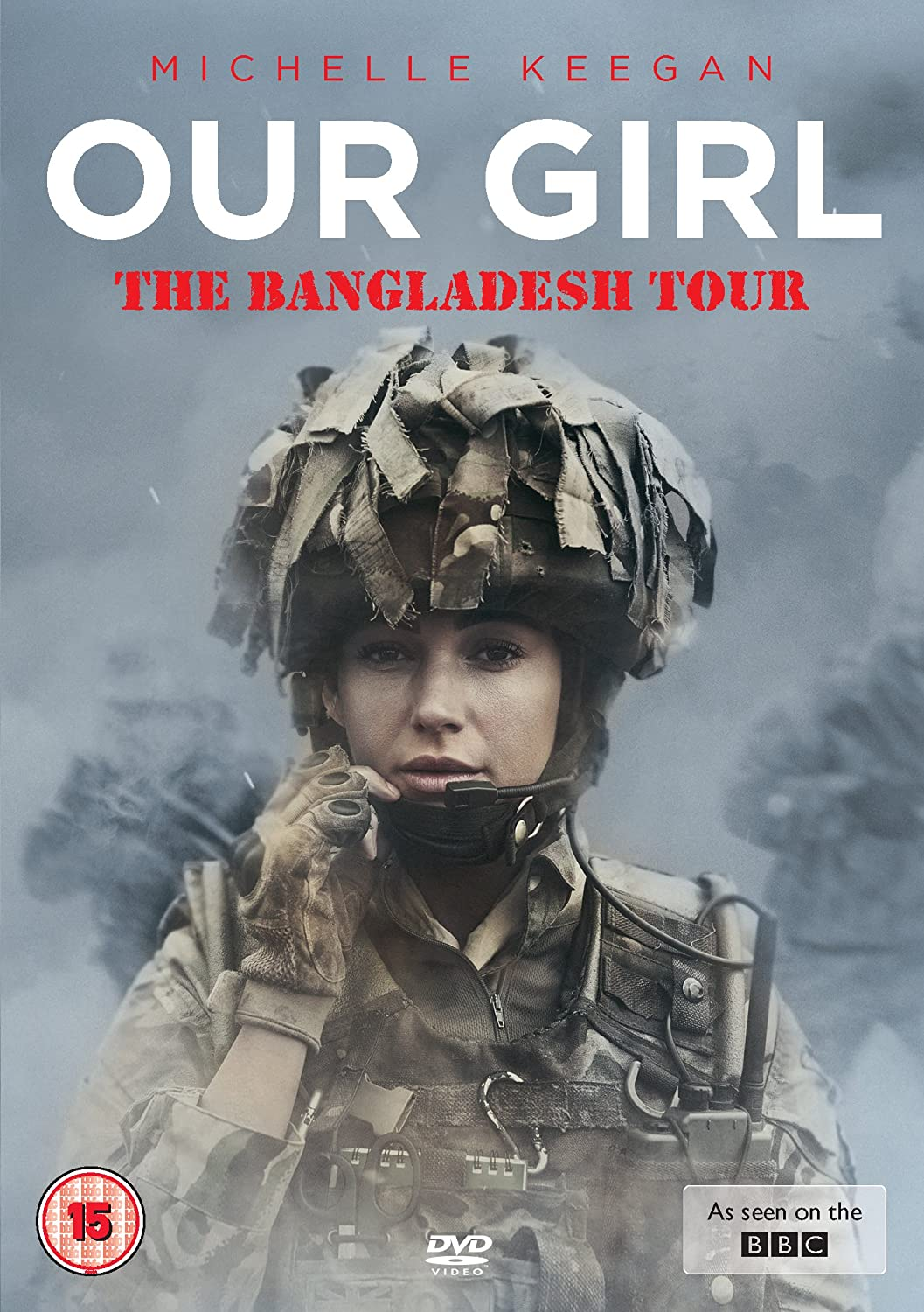 Our Girl: The Bangladesh Tour