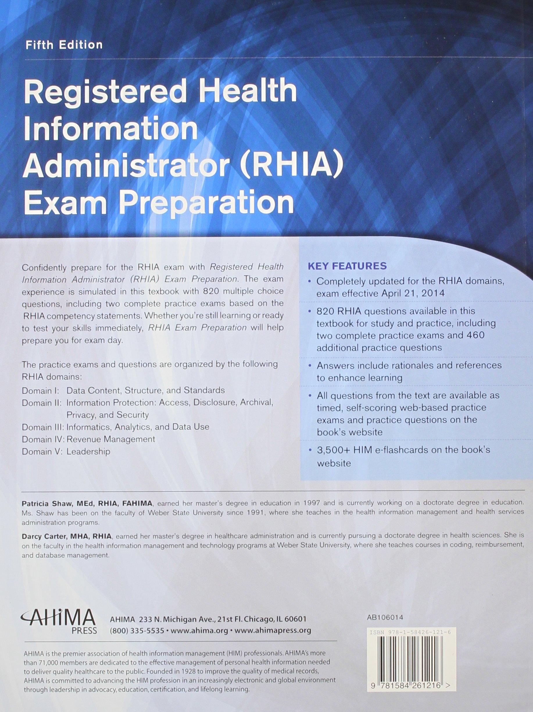 Registered health information administrator rhia exam registered health information administrator rhia exam preparation patricia shaw 9781584261216 textbooks amazon canada 1betcityfo Images