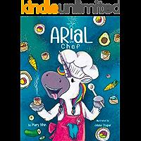 Arial, the Chef (UnicornPreneur Book 5)