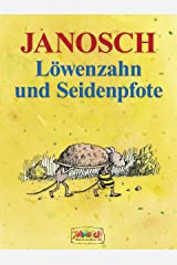 Löwenzahn und Seidenpfote (Gulliver) (German Edition) Kindle Edition