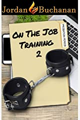 On-the-Job Training: Probation Period: OTJT Book 2 Kindle Edition
