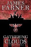 Gathering Clouds (Johann's War Book 2)