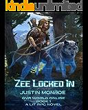Zee Locked-In (OVR World Online Book 1)