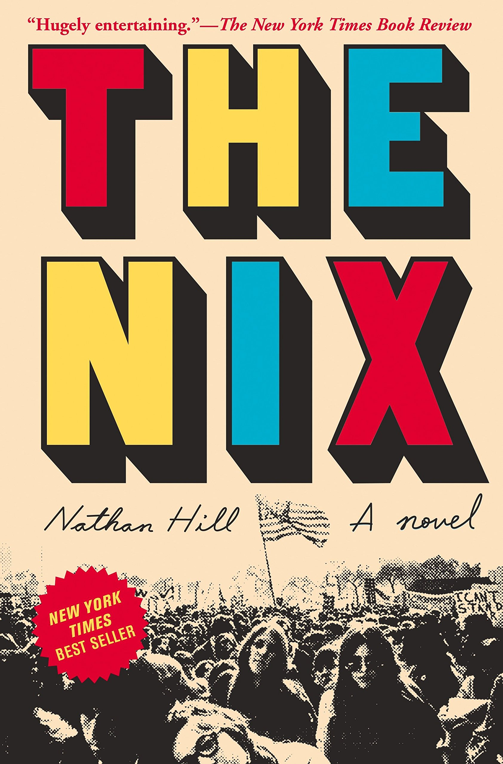 The Nix A Novel Amazon De Nathan Hill Fremdsprachige Bucher