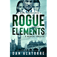 Rogue Elements: The Gamma Sequence Book 2 (English Edition)