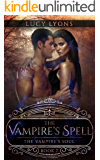 The Vampire's Spell: The Vampire's Soul (Book 7)