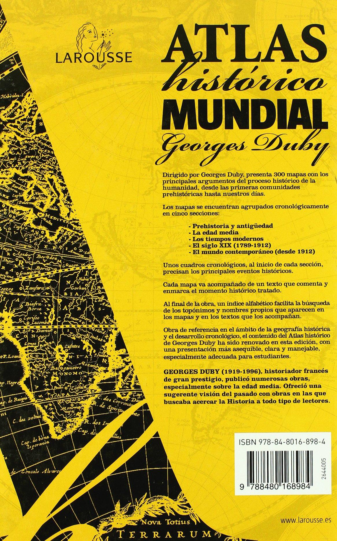 Atlas Histórico Mundial G.Duby (Larousse - Atlas): Amazon.es: Aa.Vv.: Libros
