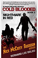 Cold Blooded Assassin Book 5: Nightmare in Red (Nick McCarty Assassin Series) Kindle Edition