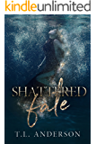 Shattered Fate