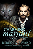 Charming Marjani: A Fada Novel (The Fada Shapeshifter Series Book 7)