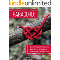 Paracord: Cool Paracord Projects With Easy-to-Follow Instructions and Pictures